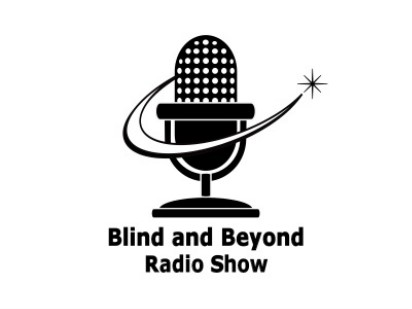 Blind and Beyond Radio Show